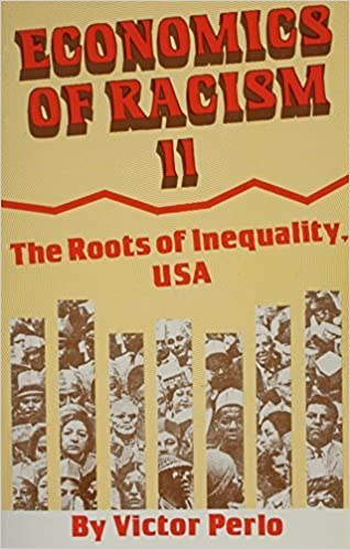 Book Economics of Racism Ii, U. S. A.: The Roots of Inequality, USA by Victor Perlo (1996-06-03)
