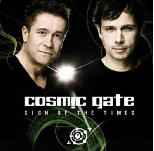 Sign Of The Times By Cosmic Gate (2009-03-23)