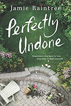 Perfectly Undone: A Novel by [Raintree, Jamie]