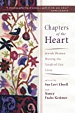 img - for Chapters of the Heart : Jewish Women Sharing the Torah of Our Lives book / textbook / text book