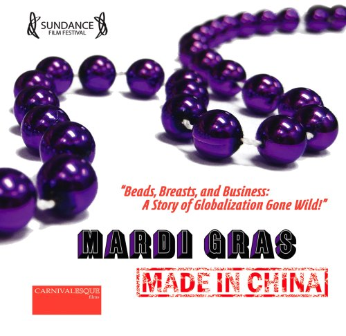 (Mardi Gras: Made in China)