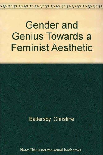 Gender and Genius Towards a Feminist Aesthetic