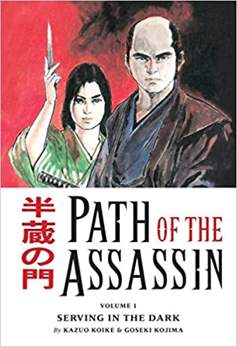 Path Of the Assassin, Vol. 1: Serving In The Dark (v. 1 ...
