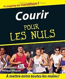Courir pour les Nuls par Tere Stouffer Drenth