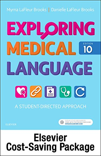 Exploring Medical Language - Text and Elsevier Adaptive Learning Package, 10e