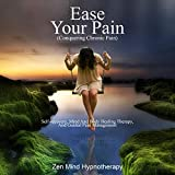 Ease Your Pain: Conquering Chronic