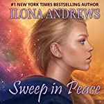 Sweep in Peace: Innkeeper Chronicles, Volume 2 | Ilona Andrews