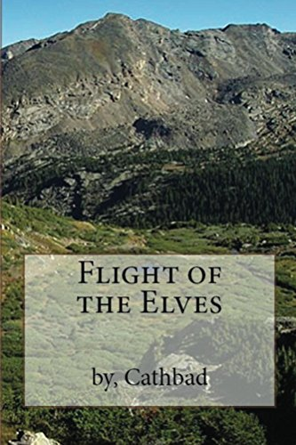 Flight of the Elves (The Mountain Elves of Kali Book 1) by [Maponus, Cathbad]