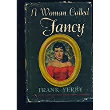 Woman Called Fancy by Frank Yerby (16-Sep-1982) Hardcover