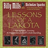 Lessons of a Lakota by Billy Mills (2005-07-01)