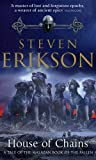 House of Chains (Book 4 of The Malazan Book of the Fallen)