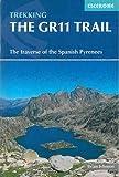 The GR11 trail : The spanish pyrenees la senda