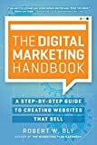 img - for The Digital Marketing Handbook: A Step-By-Step Guide to Creating Websites That Sell book / textbook / text book
