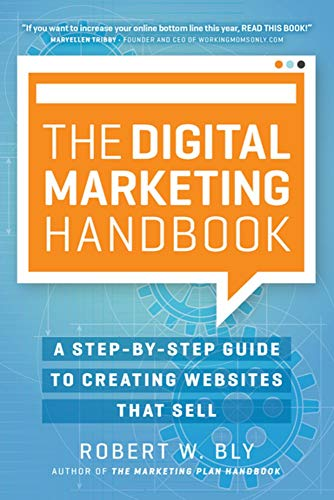 The Digital Marketing Handbook: A Step-By-Step Guide to Creating Websites That Sell (Best Academic Library Websites)