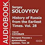 History of Russia from the Earliest Times, Vol. 28 [Russian Edition] | Sergey Solovyov