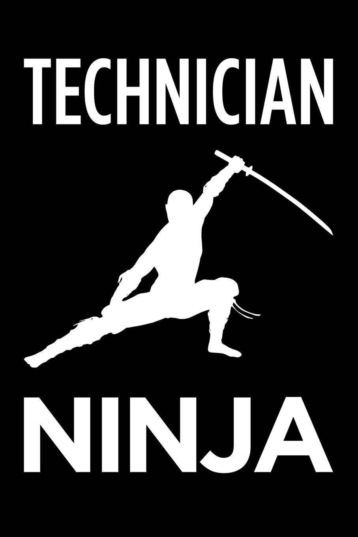 Technician ninja: Blank lined office humor themed journal ...