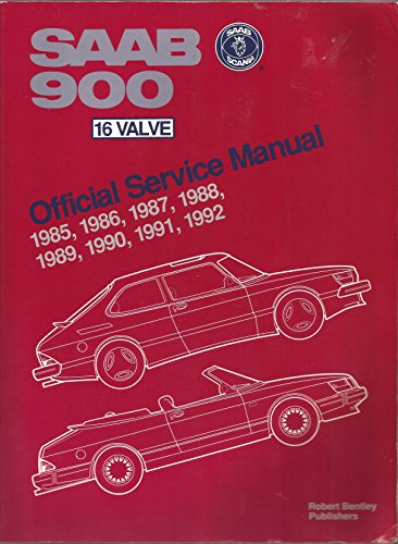 Saab 900 16 Valve Official Service Manual, (Valve Official Service Manual)