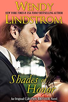 Shades of Honor: A Heartwarming, Small Town Historical Romance (Grayson Brothers Book 1) by [Lindstrom, Wendy]