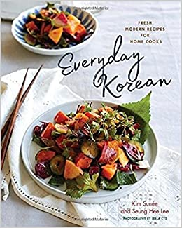Everyday korean fresh modern recipes for home cooks kim sune everyday korean fresh modern recipes for home cooks kim sune seung hee lee 9781682681145 amazon books forumfinder Image collections