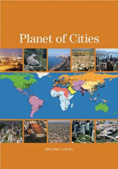 Planet of Cities by [Angel, Shlomo]