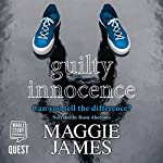 Guilty Innocence | Maggie James