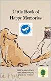 Little Book of Happy Memories: A collection of happy childhood memories
