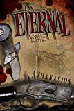 I Am Eternal: Cowboys, Vampires & Indians