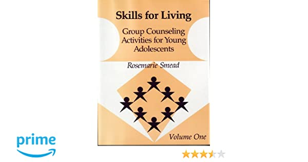 Skills for Living: Group Counseling Activities for Young ...