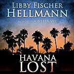 Havana Lost | Libby Fischer Hellmann