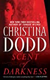 Front cover for the book Scent of Darkness by Christina Dodd