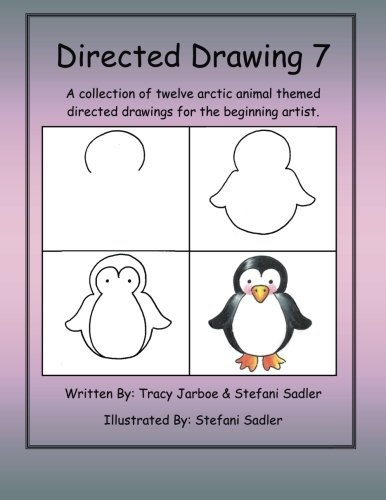 Directed Drawing-7: A collection of twelve arctic animal themed directed drawings for the beginning artist. (Volume 7)