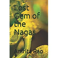 Lost Gem of the Nagas (Archeology Series)