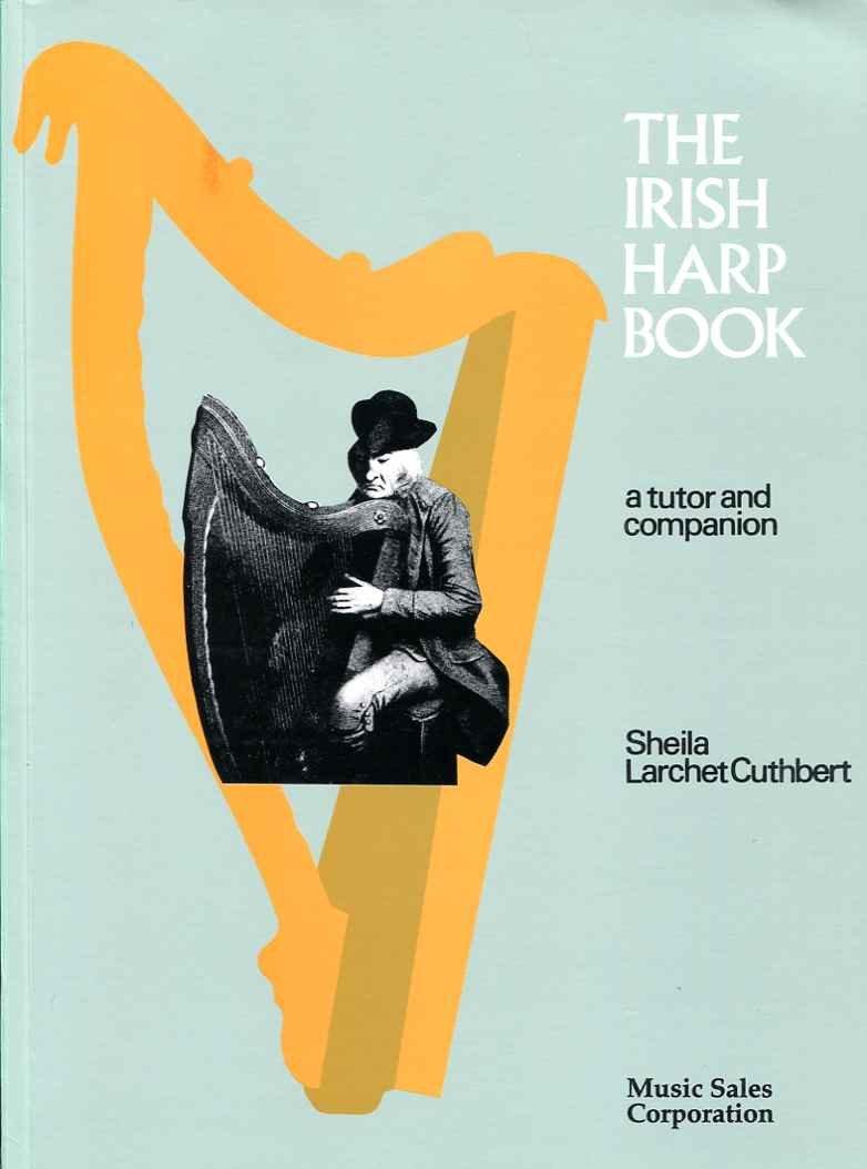 The Irish Harp Book: A Tutor and Companion