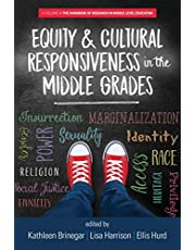 Equity & Cultural Responsiveness in the Middle Grades