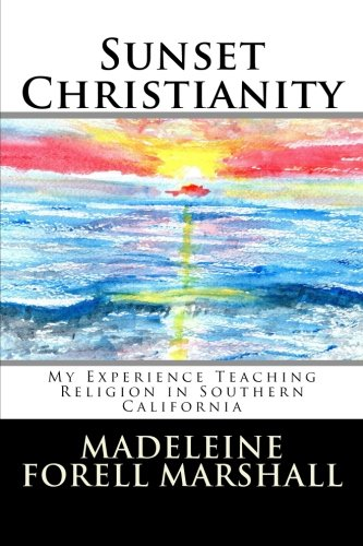 Sunset Christianity: My Experience Teaching Religion in Southern California