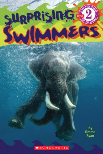 Teeny Animals Tiny (Scholastic Reader Level 2: Surprising Swimmers)