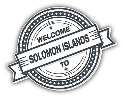 Solomon Islands Welcome Stamp Travel Art Decor Bumper Sticker 5'' x 4'' (Solomon Stamps Islands)