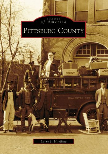 Pittsburg County (Images of America: Oklahoma) PDF