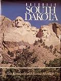 Uniquely South Dakota, Robert F. Karolevitz and Bernie Hunhoff, 089865730X