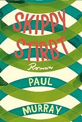 Skippy stirbt (German Edition)