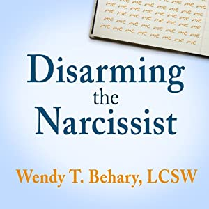 Disarming the Narcissist Hörbuch