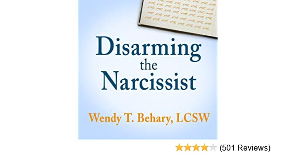 Amazon com: Disarming the Narcissist: Surviving & Thriving with the