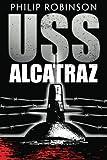 USS Alcatraz, Philip Robinson, 1612185886