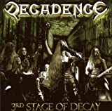 3rd Stage of Decay by Decadence