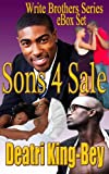 Sons 4 Sale (Write Brothers Series eBox Set)