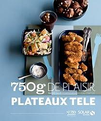 750g de plaisir : Plateaux télé