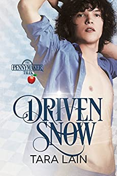 Driven Snow (Pennymaker Tales Book 2) by [Lain, Tara]