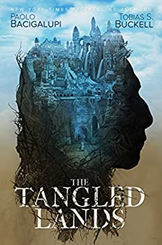 The Tangled Lands by Paolo Bacigalupi and Tobias S. Buckell fantasy book reviews