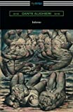 Dante's Inferno (The Divine Comedy: Volume I, Hell)