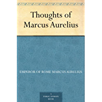 Thoughts of Marcus Aurelius (English Edition)